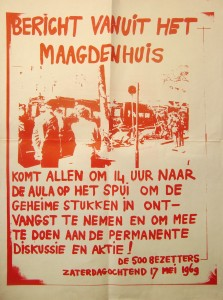"""""""A message from the Maagdenhuis: Come all to receive the secret documents and participate in permanent discussion and action!""""  Courtesy of ASVA, International Institute Social History"""